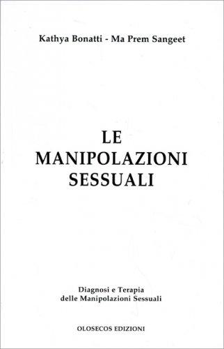 Le Manipolazioni Sessuali