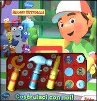 Manny Tuttofare - Costruisci con Noi