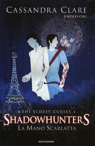 Shadowhunters - La Mano Scarlatta