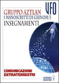I Manoscritti di Geenom - Vol.3: Insegnamenti