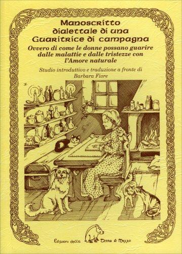 Manoscritto Dialettale di una Guaritrice di Campagna