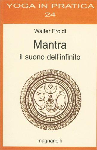 Mantra - Il Suono dell'Infinito