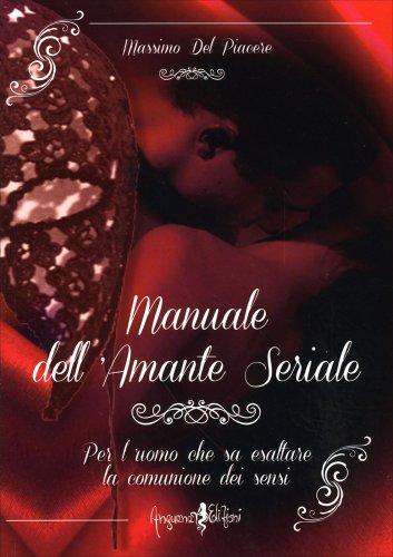 Manuale dell'Amante Seriale