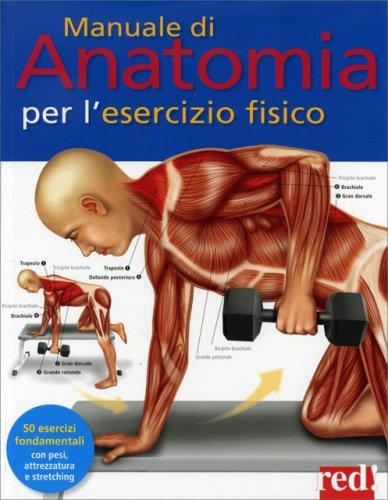 Manuale di Anatomia per l'Esercizio Fisico