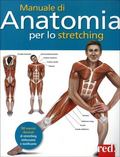 Manuale di Anatomia per lo Stretching