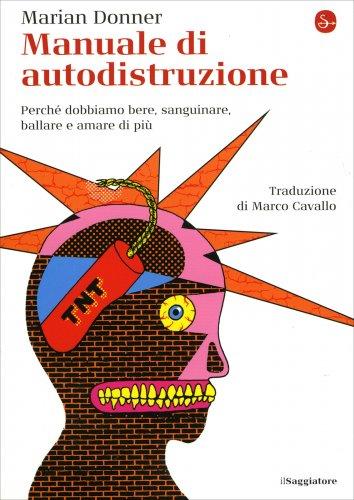 Manuale di Autodistruzione