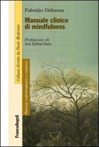 Manuale Clinico di Mindfulness