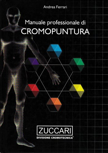Manuale Professionale di Cromopuntura
