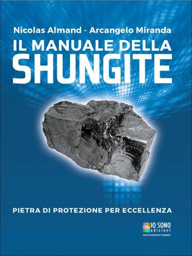 Il Manuale della Shungite