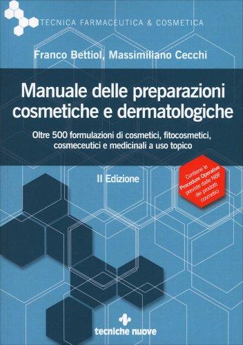 Manuale delle Preparazioni Cosmetiche e Dermatologiche