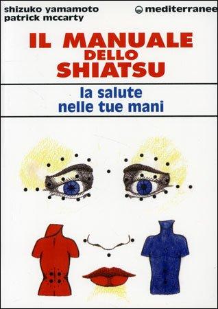 Il Manuale dello Shiatsu