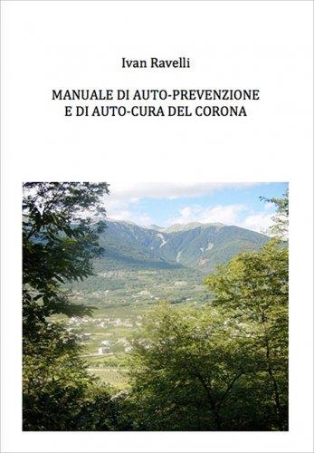 Manuale di auto-prevenzione e di auto-cura del Corona (eBook)