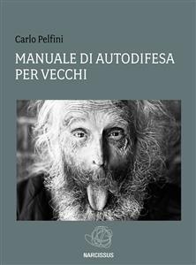 Manuale di Autodifesa per Vecchi (eBook)