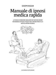 Manuale di Ipnosi Medica Rapida (eBook)