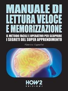 Manuale di Lettura Veloce e Memorizzazione (eBook)
