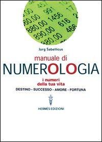 Manuale di Numerologia
