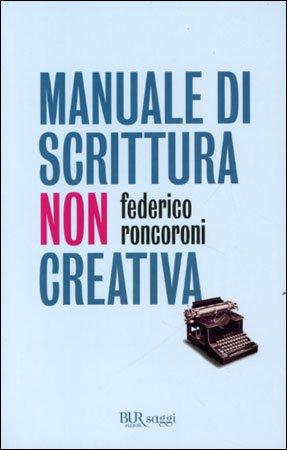 Manuale di Scrittura Non Creativa