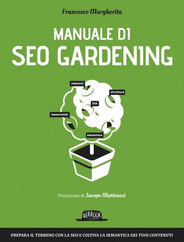Manuale di SEO Gardening (eBook)