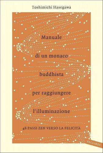 Manuale di un Monaco Buddhista per Raggiungere l'Illuminazione (eBook)