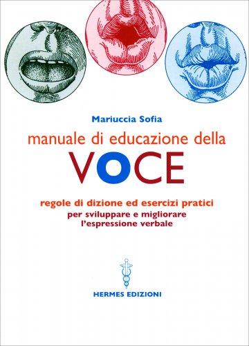 Manuale Dieducazione della Voce