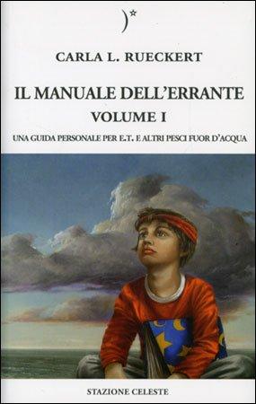 Il Manuale dell'Errante - Volume 1