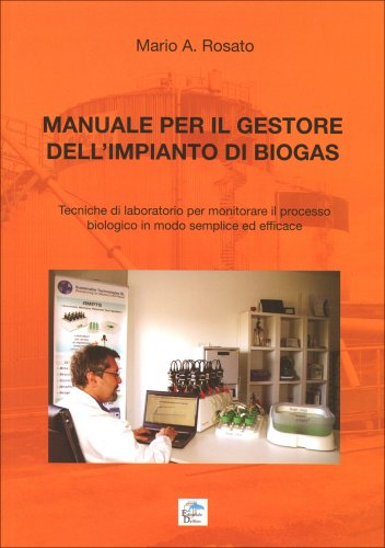 Manuale per il Gestore dell'Impianto di Biogas