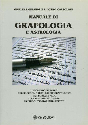 Manuale di Grafologia e Astrologia
