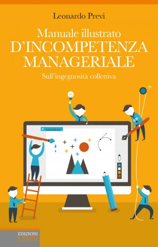 Manuale Illustrato d'Incompetenza Manageriale (eBook)
