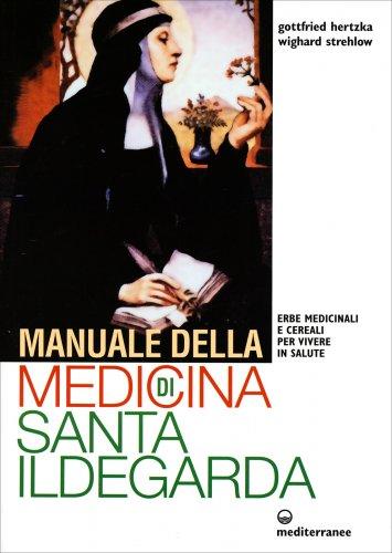 Manuale della Medicina di Santa Ildegarda