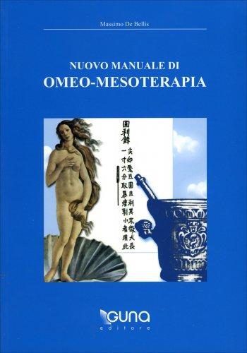 Nuovo Manuale di Omeo-Mesoterapia