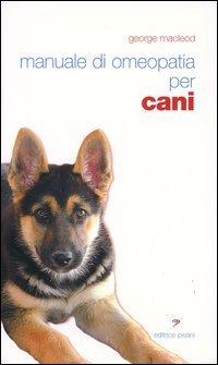 Manuale di Omeopatia per Cani