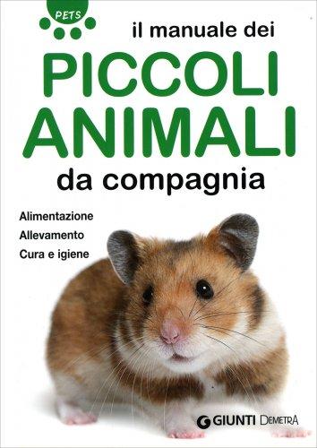 Il Manuale dei Piccoli Animali da Compagnia