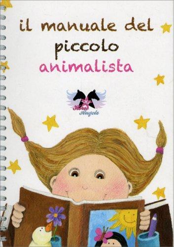 Il Manuale del Piccolo Animalista