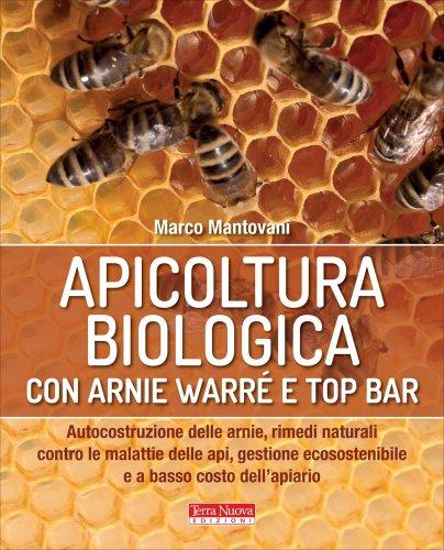 Apicoltura Biologica con Arnie Warré e Top Bar