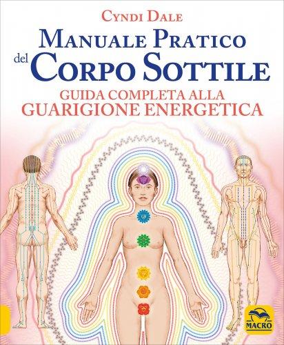 Manuale Pratico del Corpo Sottile
