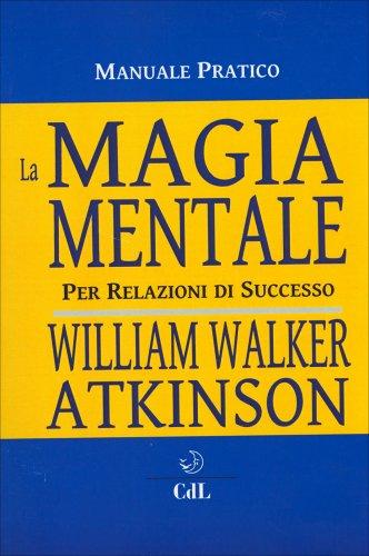 La Magia Mentale