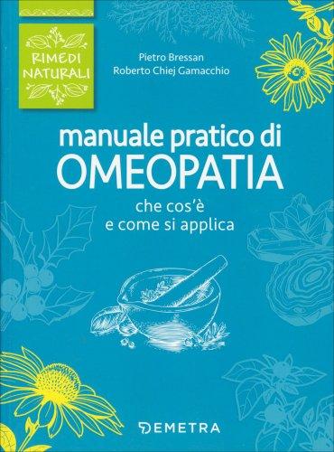 Manuale Pratico di Omeopatia