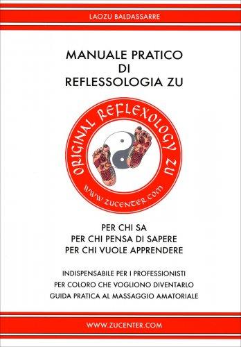 Manuale Pratico di Reflessologia Zu