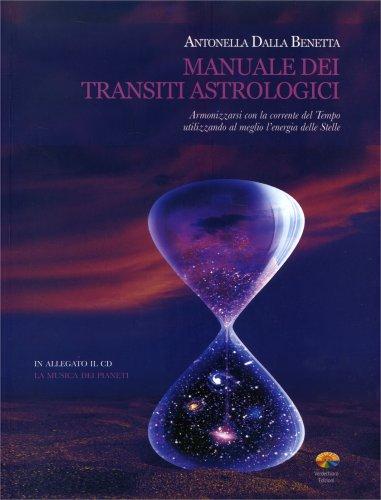 Manuale dei Transiti Astrologici - Con CD Audio Allegato