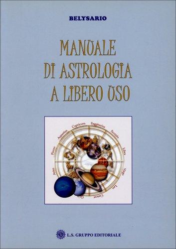 Manuale di Astrologia a Libero Uso