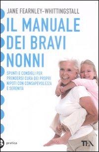 Il Manuale dei Bravi Nonni