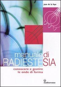 Manuale di Radiestesia