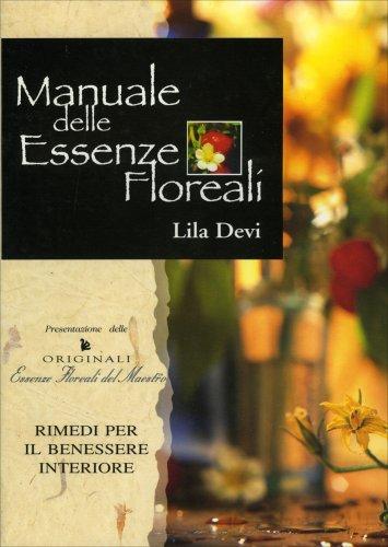 Manuale delle Essenze Floreali