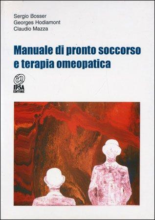 Manuale di pronto soccorso e terapia omeopatica