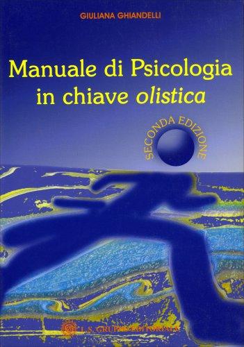 Manuale di Psicologia in Chiave Olistica