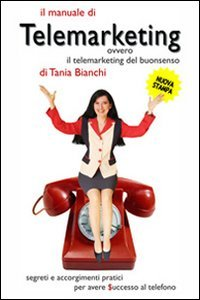 Il Manuale di Telemarketing