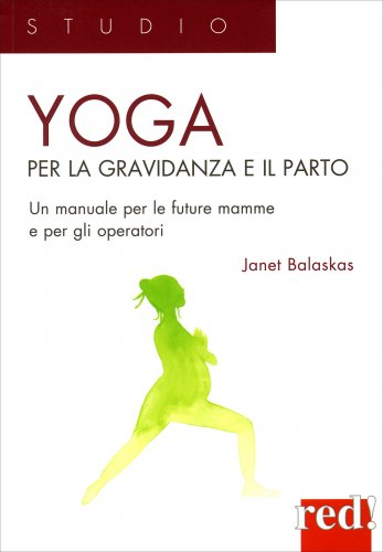 Manuale pratico di Yoga per il Parto