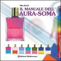 Il manuale dell'Aura Soma