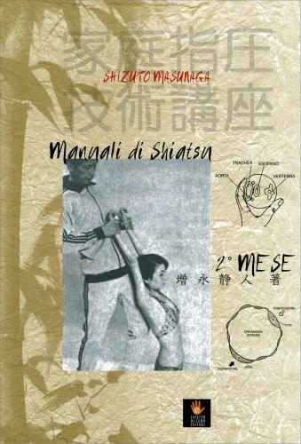 Manuali di Shiatsu 2° Mese