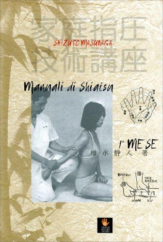 Manuali di Shiatsu 1° Mese